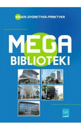 Megabiblioteki - Ebook - 978-83-64203-52-7