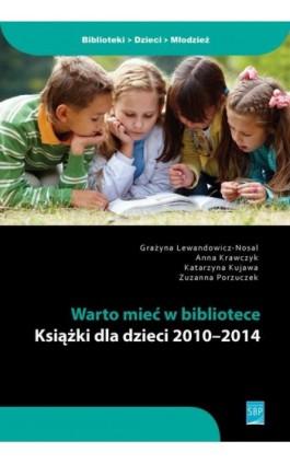 Warto mieć w bibliotece - Grażyna Lewandowicz-Nosal - Ebook - 978-83-64203-43-5
