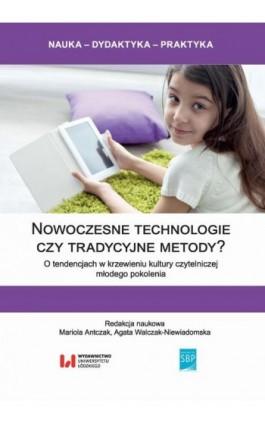 Nowoczesne technologie czy tradycyjne metody? - Ebook - 978-83-8088-716-9