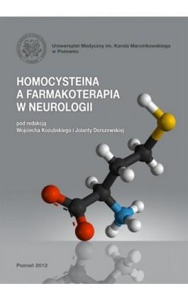 Homocysteina a farmakoterapia w neurologii - Ebook - 978-83-7597-193-4