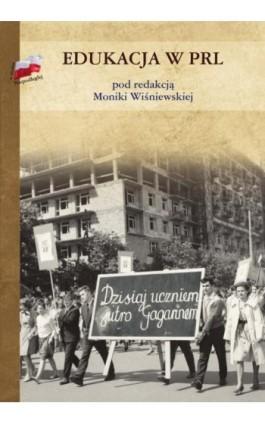 Edukacja w PRL - Ebook - 978-83-8090-183-4