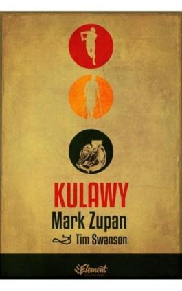 Kulawy - Mark Zupan - Ebook - 978-83-65532-11-4