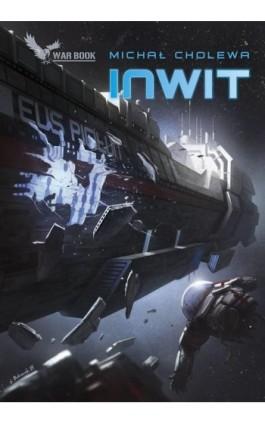 Inwit - Michał Cholewa - Ebook - 978-83-64523-44-1
