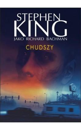Chudszy - Stephen King - Ebook - 978-83-7985-231-4