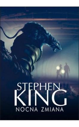 Nocna zmiana - Stephen King - Ebook - 978-83-7985-241-3