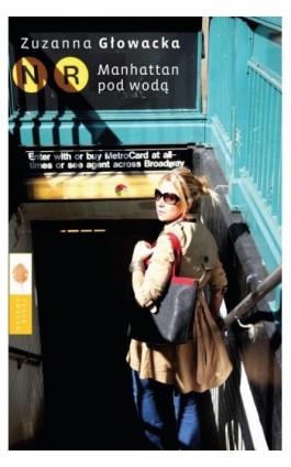 Manhattan pod wodą - Zuzanna Głowacka - Ebook - 978-83-89933-44-7
