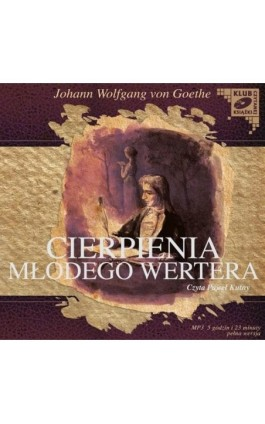 Cierpienia młodego Wertera - Johann Wolfgang von Goethe - Audiobook - 978-83-7699-927-2