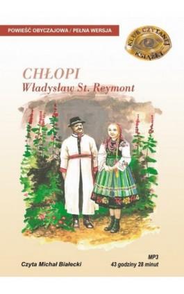 Chłopi - Władysław Reymont - Audiobook - 978-83-7699-929-6