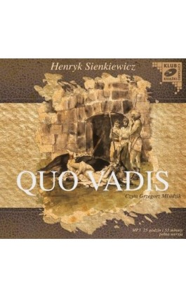 Quo Vadis - Henryk Sienkiewicz - Audiobook - 978-83-7699-928-9