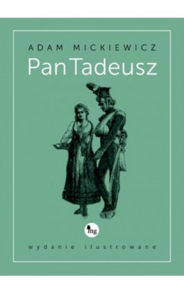 Pan Tadeusz - wydanie ilustrowane - Adam Mickiewicz - Ebook - 978-83-7779-215-5