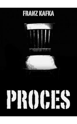 Proces - Franz Kafka - Ebook - 978-83-63720-43-8