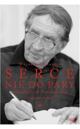 Serce nie do pary - Waldemar Smaszcz - Ebook - 978-83-64185-21-2