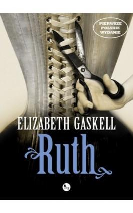 Ruth - Elizabeth Gaskell - Ebook - 978-83-7779-133-2