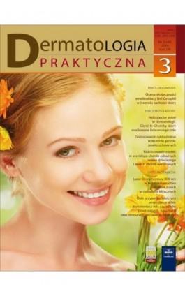 Dermatologia Praktyczna 3/2016 - Ebook