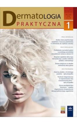 Dermatologia Praktyczna 1/2016 - Ebook
