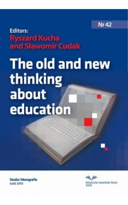 The old and new thinking about education - Ebook - 978-83-62916-77-1