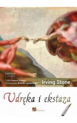 Udręka i ekstaza - Irving Stone - Audiobook - 978-83-60313-91-6
