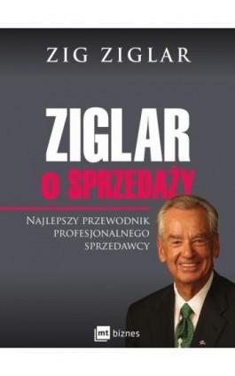 Ziglar o sprzedaży - Zig Ziglar - Ebook - 978-83-7746-976-7