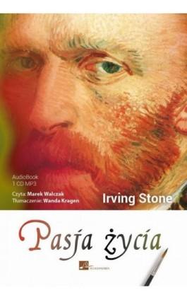 Pasja życia - Irving Stone - Audiobook - 978-83-60313-92-3