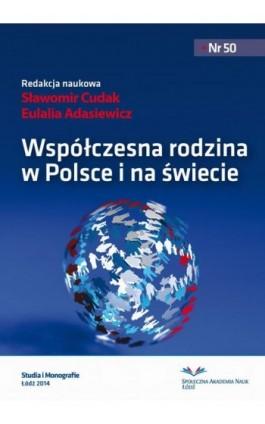Współczesna rodzina w Polsce i na świecie - Ebook - 978-83-62916-85-6