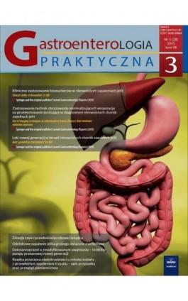 Gastroenterologia Praktyczna 3/2015 - Ebook