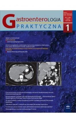 Gastroenterologia Praktyczna 1/2016 - Ebook