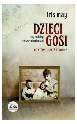 Dzieci Gosi - Iris May - Ebook - 978-83-65223-34-0
