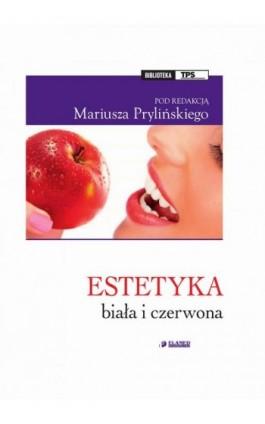 Estetyka biała i czerwona - Ebook - 978-83-61190-23-3