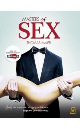 Masters of sex - Thomas Maier - Ebook - 978-83-7177-982-4