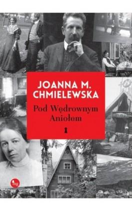 Pod wędrownym aniołem - Joanna M. Chmielewska - Ebook - 978-83-7779-359-6