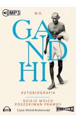 Gandhi Autobiografia Dzieje moich poszukiwań prawdy - M. K. Gandhi - Audiobook - 978-83-7927-379-9