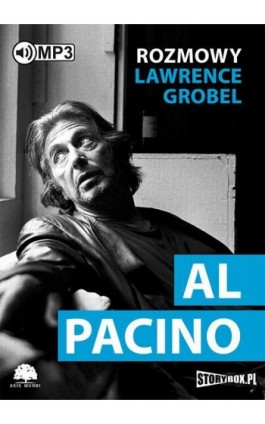 Al Pacino Rozmowy - Lawrence Grobel - Audiobook - 978-83-7927-434-5