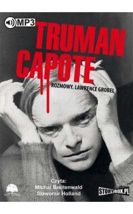 Truman Capote Rozmowy - Lawrence Grobel - Audiobook - 978-83-7927-587-8