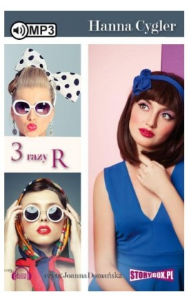3 Razy R - Hanna Cygler - Audiobook - 978-83-7927-812-1