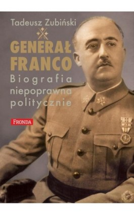 Generał Franco - Tadeusz Zubiński - Ebook - 978-83-64095-10-8