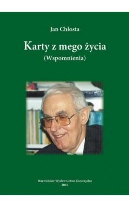 Karty z mego życia - Jan Chłosta - Ebook - 978-83-652-1022-7