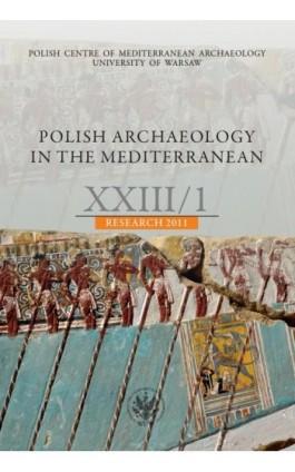 Polish Archaeology in the Mediterranean 23/1 - Praca zbiorowa - Ebook