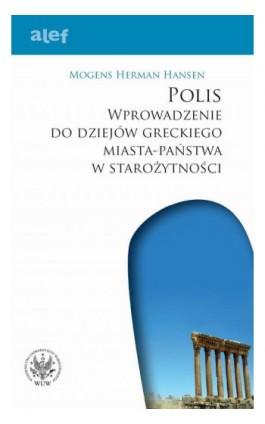 POLIS - Mogens Herman Hansen - Ebook - 978-83-235-3216-3
