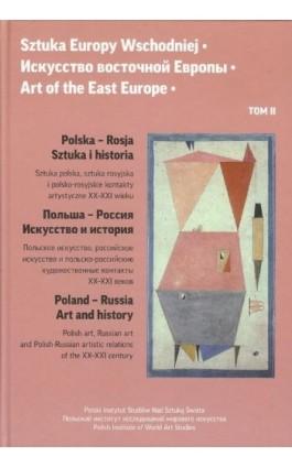 Sztuka Europy Wschodniej. Tom 2 - Jerzy Malinowski - Ebook - 978-83-62737-43-7