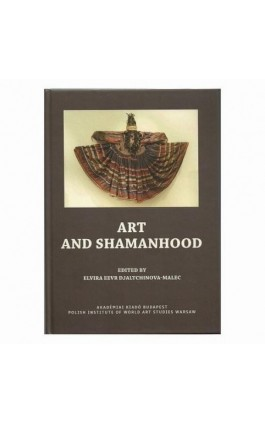 Art and Shamanhood - Elvira Eevr Djaltchinova-Malec - Ebook - 978-83-62737-36-9