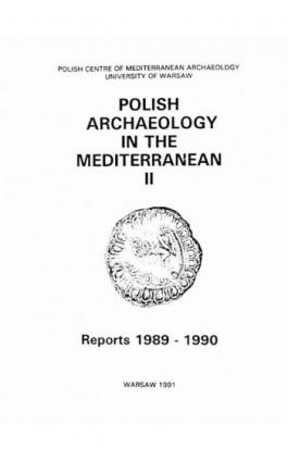 Polish Archaeology in the Mediterranean 2 - Ebook
