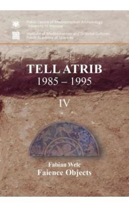 Tell Atrib 1985-1995 IV - Fabian Welc - Ebook - 978-83-235-3313-9
