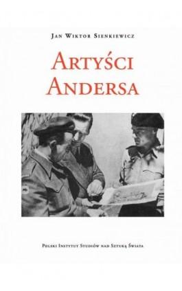 Artyści Andersa. Continuità e novità - Jan Wiktor Sienkiewicz - Ebook - 978-83-65480-09-5