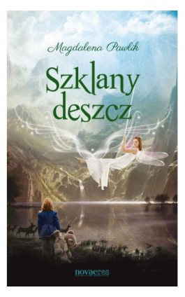 Szklany deszcz - Magdalena Pawlik - Ebook - 978-83-7942-136-7