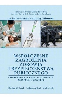 Współczesne zagrożenia zdrowia i bezpieczeństwa publicznego - Ebook - 978-83-939529-5-3