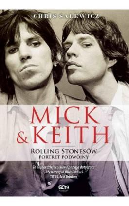 Mick i Keith. Rolling Stonesów portret podwójny - Chris Salewicz - Ebook - 978-83-7924-437-9