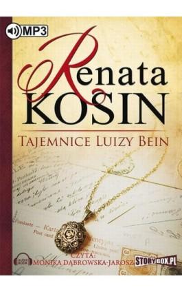 Tajemnice Luizy Bein - Renata Kosin - Audiobook - 978-83-7927-527-4