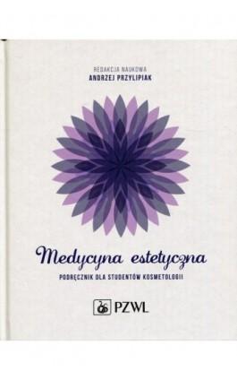 Medycyna estetyczna - Ebook - 978-83-200-5428-6