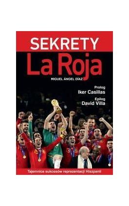 Sekrety La Roja - Miguel Angel Diaz - Ebook - 978-83-63248-26-0