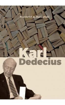 Karl Dedecius - Krzysztof A. Kuczyński - Ebook - 978-83-8088-448-9